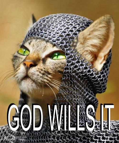 """""""God Wills It"""""""
